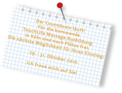 Einführungsseminar TouchLife Massage Köln 29.-31.Oktober 2010