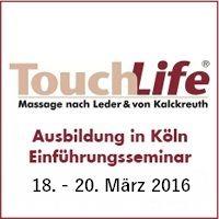 TouchLife Einführungsseminar März 2016 Köln